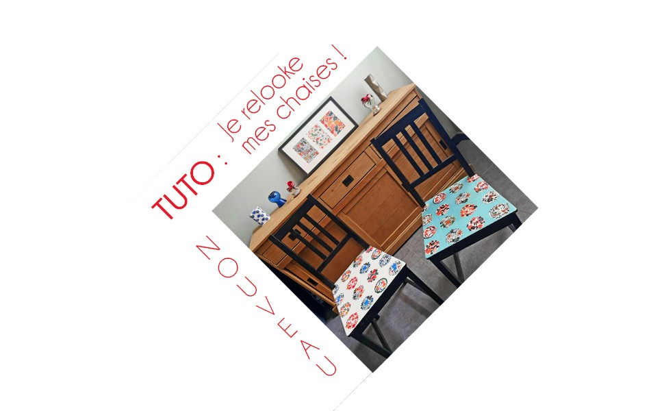 Tuto : Je relooke mes chaises !